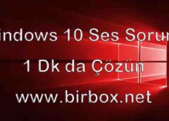 Windows 10 Ses Sorunu